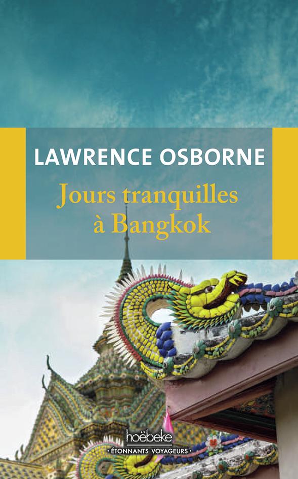 JOURS TRANQUILLES A BANGKOK