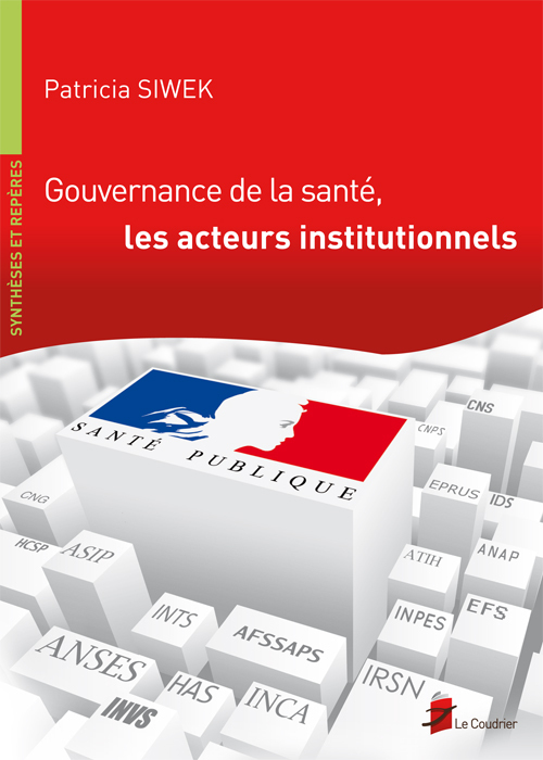 GOUVERNANCE DE LA SANTE, LES ACTEURS INSTITUTIONNELS