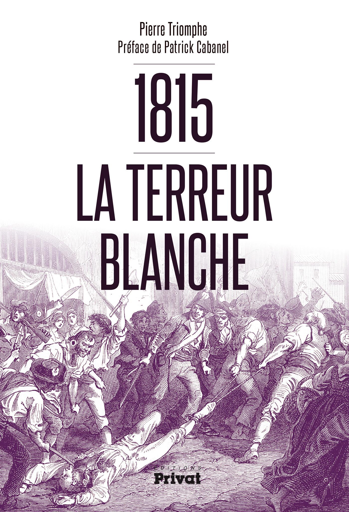 TERREUR BLANCHE DE 1815 (LA)