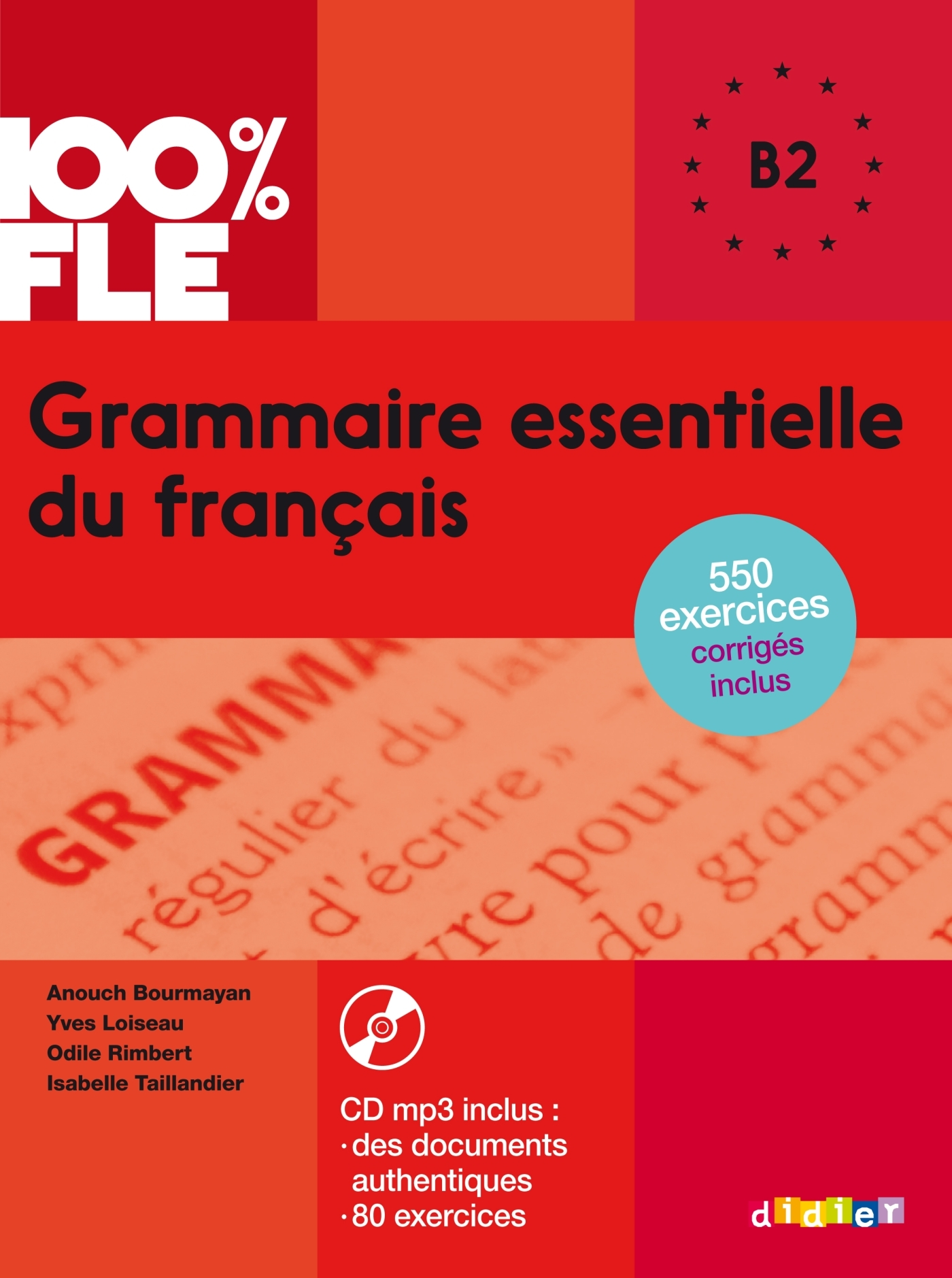 GRAMMAIRE ESSENTIELLE DU FRANCAIS NIV. B2 - LIVRE + CD