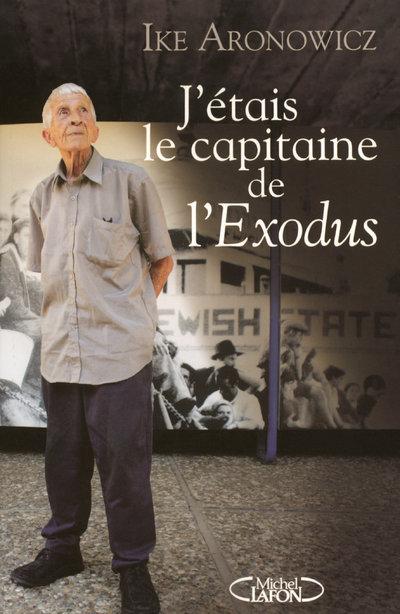 J ETAIS LE CAPITAINE L EXODUS