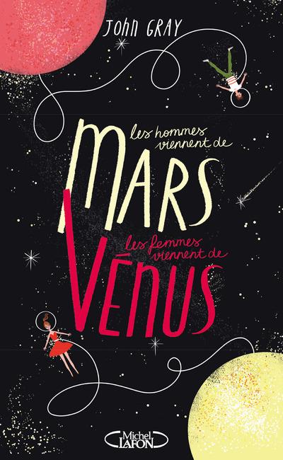 LES HOMMES VIENNENT DE MARS, LES FEMMES VIENNENT DE VENUS - NOUVELLE EDITION COLLECTOR