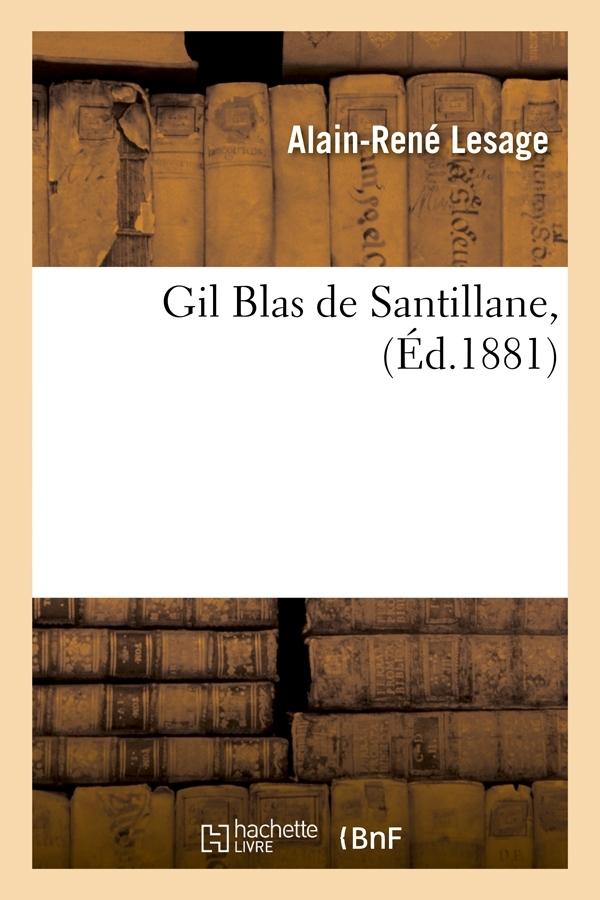 GIL BLAS DE SANTILLANE, (ED.1881)