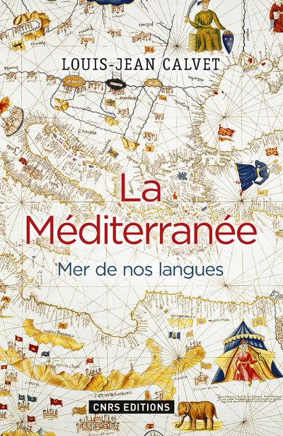 LA MEDITERRANEE. MER DE NOS LANGUES