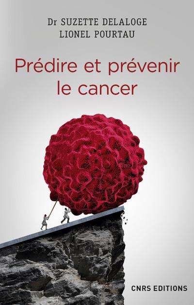 PREDIRE ET PREVENIR LE CANCER