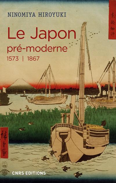 LE JAPON PRE-MODERNE (1573-1867)