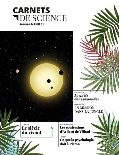 CARNETS DE SCIENCE. LA REVUE DU CNRS # 1