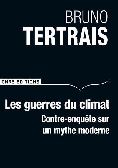 LES GUERRES DU CLIMAT AURONT-ELLES LIEU ?
