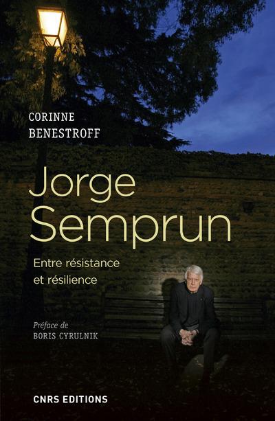JORGE SEMPRUN. ENTRE RESISTANCE ET RESILIENCE
