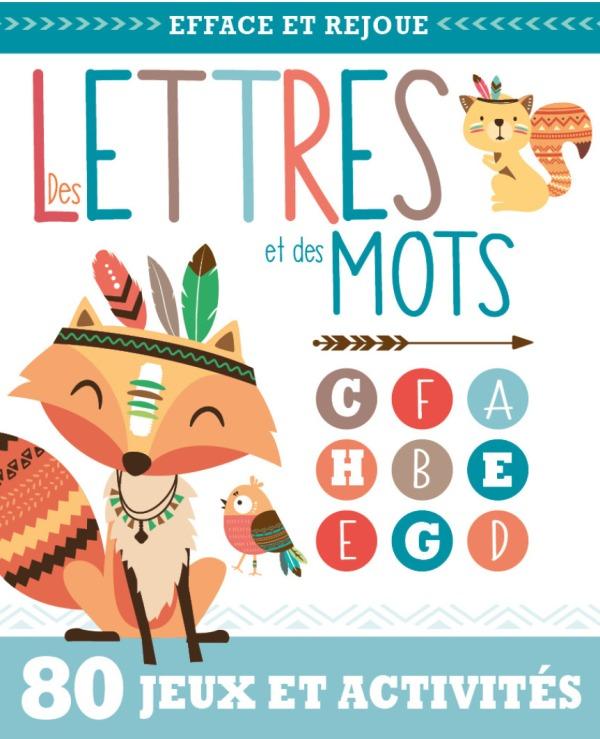DES LETTRES ET DES MOTS (COLL. EFFACE ET REJOUE !)