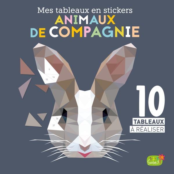 ANIMAUX DE COMPAGNIE (COLL. MES TABLEAUX EN STICKERS)
