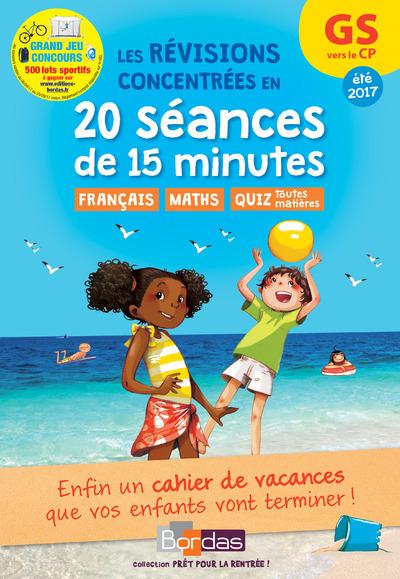 PRET POUR LA RENTREE ! GS VERS LE CP - LES REVISIONS CONCENTREES EN 20 SEANCES DE 15 MINUTES