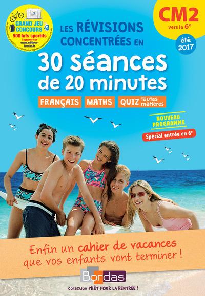 PRET POUR LA RENTREE ! CM2 VERS LA 6E LES REVISIONS CONCENTREES EN 30 SEANCES DE 20 MINUTES