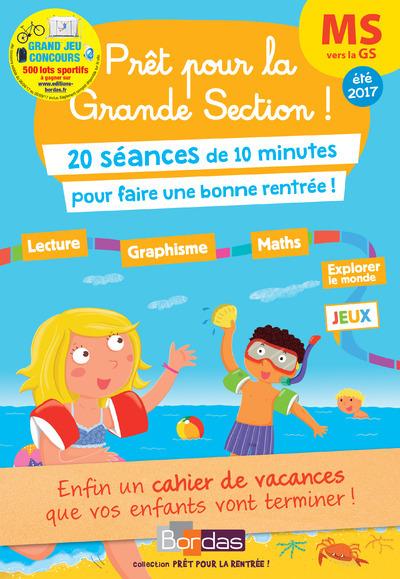 PRET POUR LA GRANDE SECTION ! MS VERS LA GS 20 SEANCES DE 10 MINUTES POUR REVISER TOUTE SON ANNEE