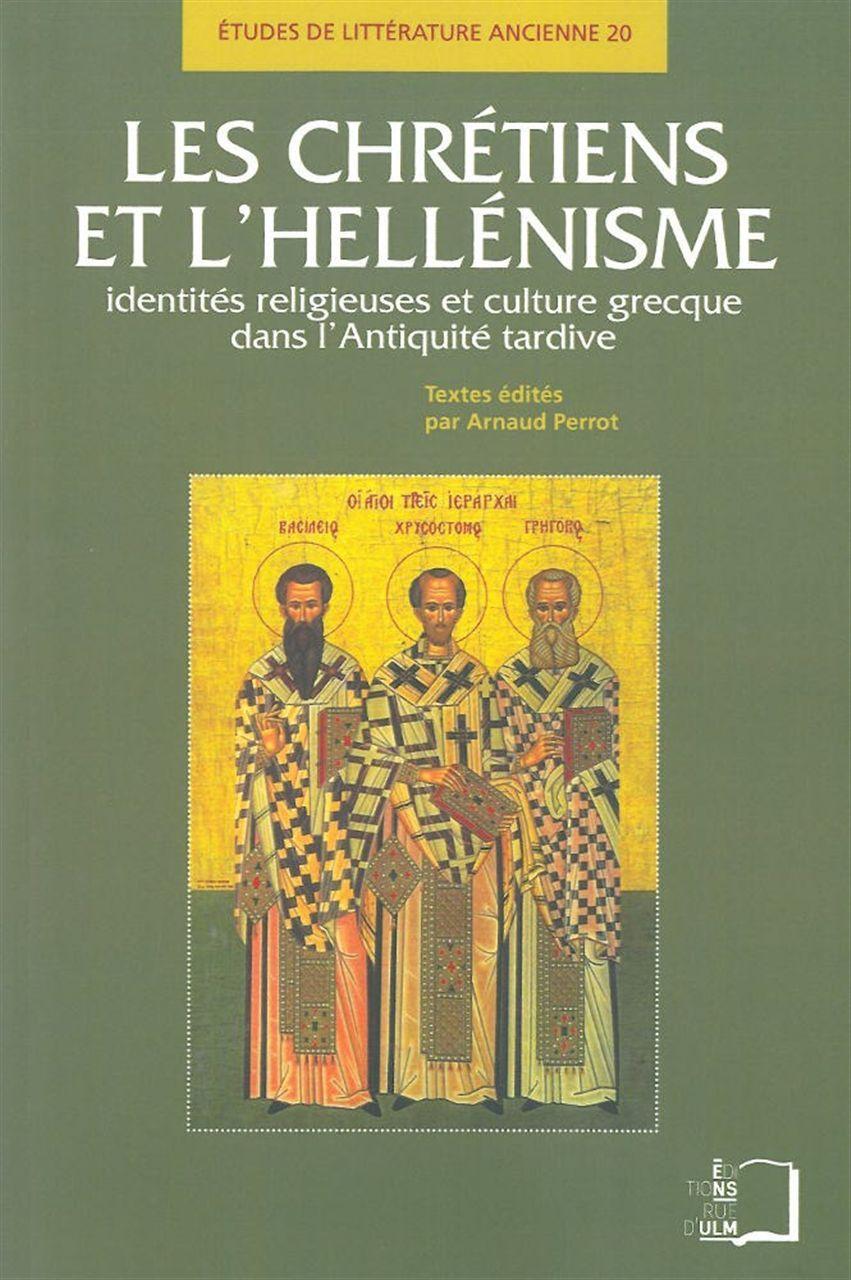 CHRETIENS ET L'HELLENISME (LES)