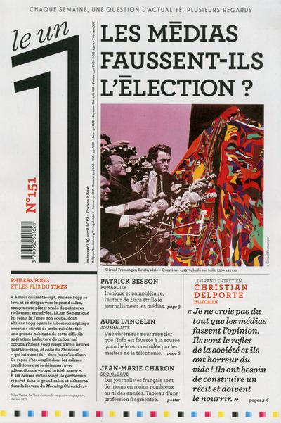 LE 1 NUMERO 151 LES MEDIAS FAUSSENT-ILS L'ELECTION ?