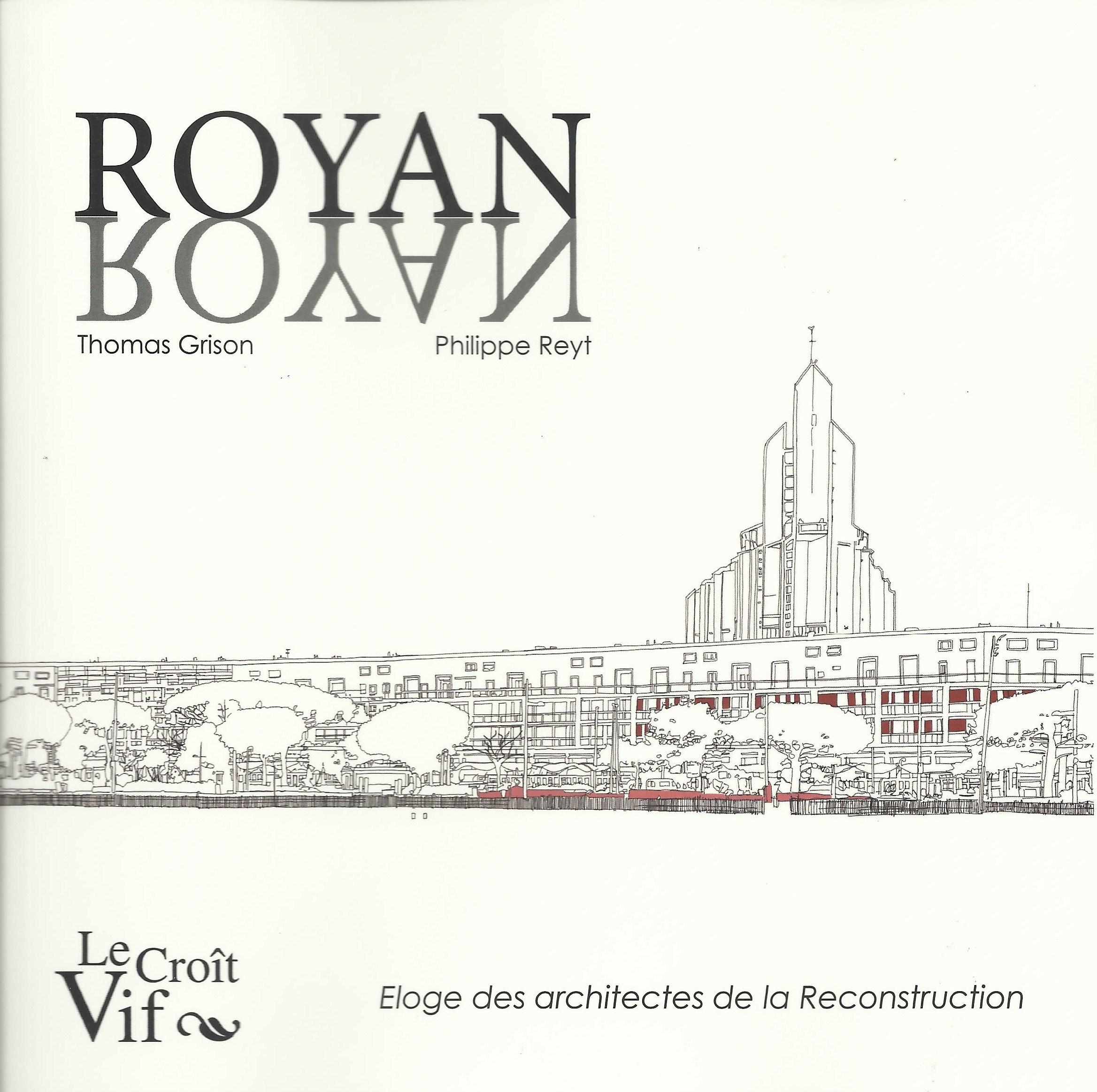 ROYAN NAYOR ELOGE DES ARCHITECTES DE LA RECONSTRUCTION