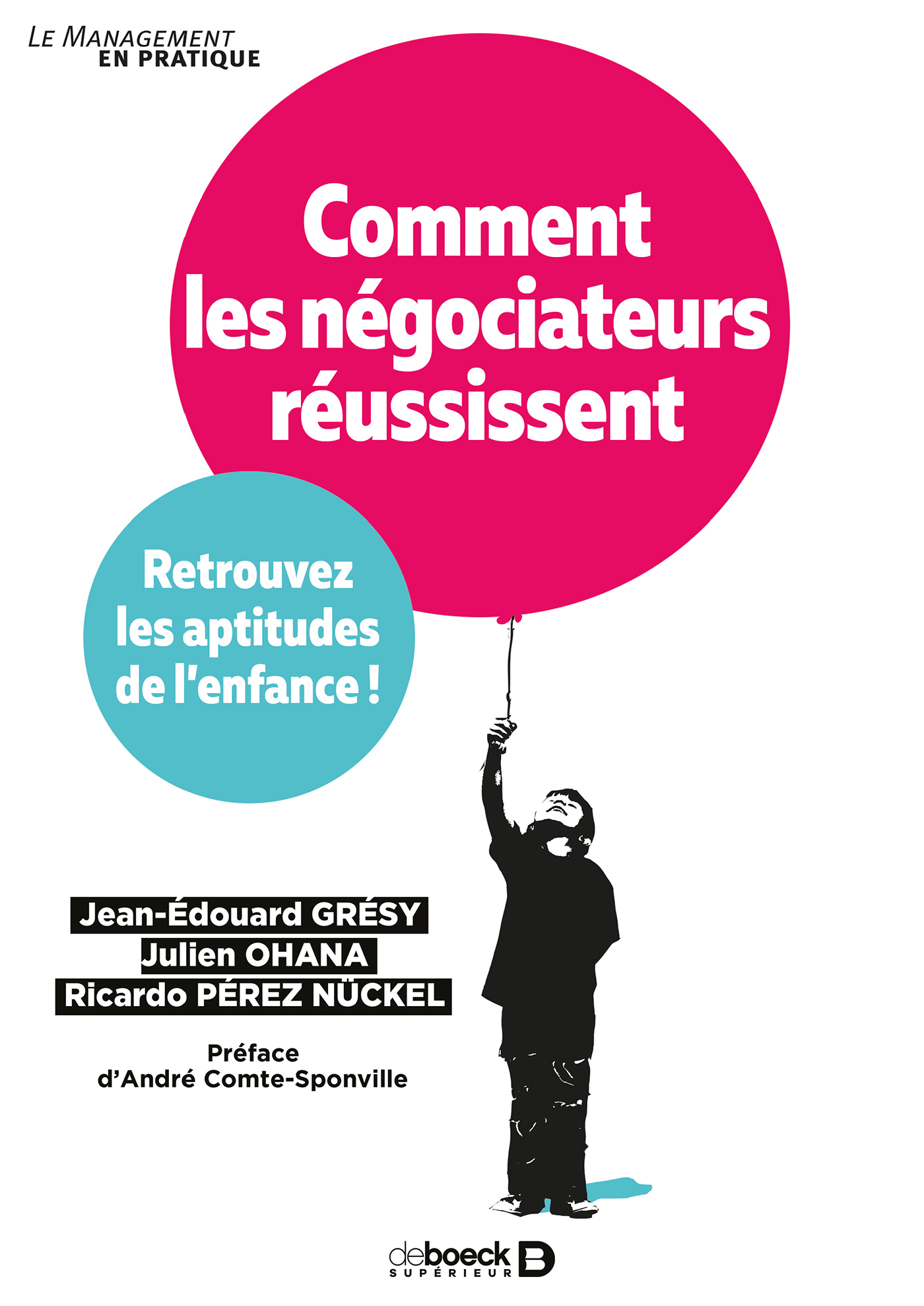 COMMENT LES NEGOCIATEURS REUSSISSENT