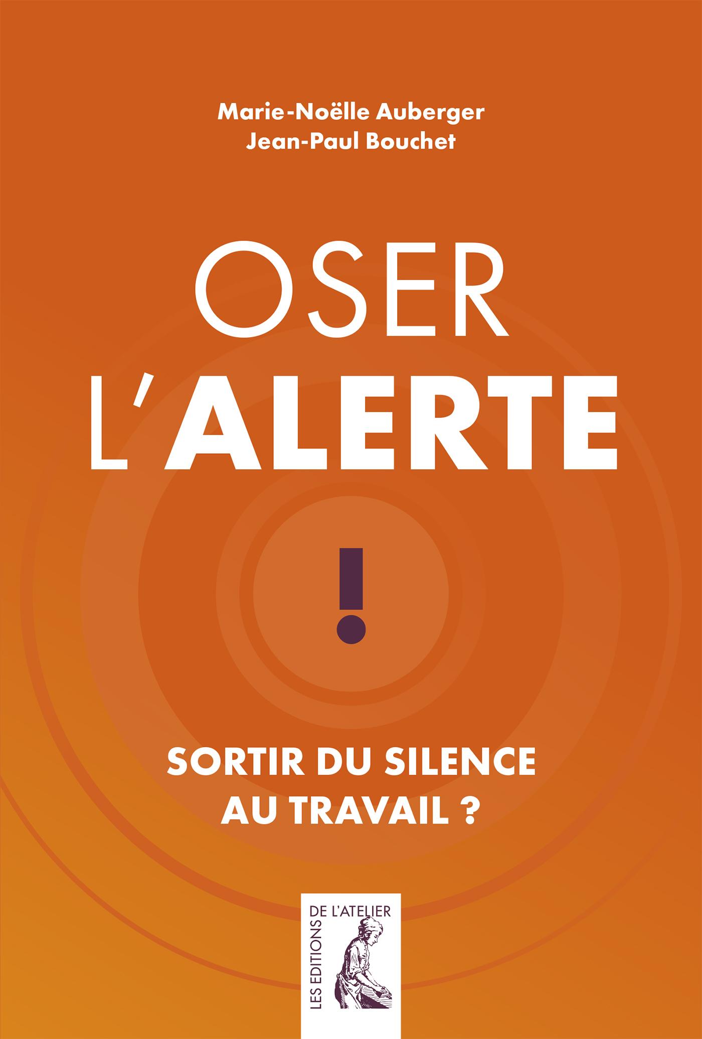 OSER L'ALERTE SORTIR DU SILENCE AU TRAVAIL