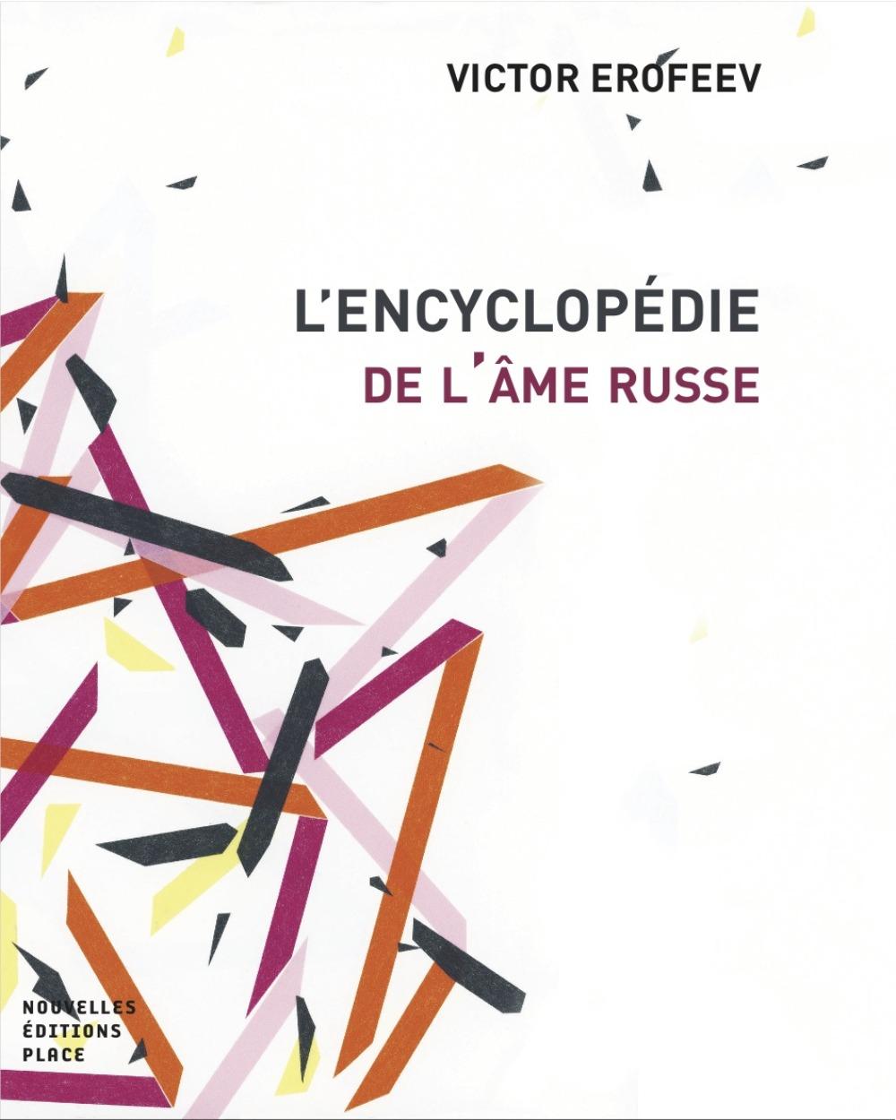 ENCYCLOPEDIE DE L'AME RUSSE