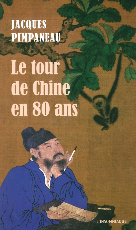TOUR DE CHINE EN 80 ANS (LE)