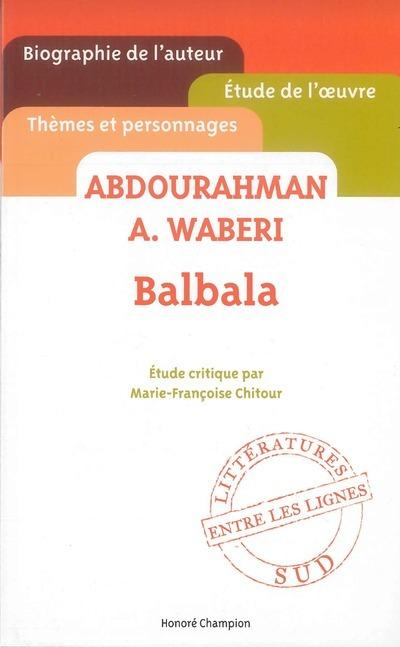 BALBALA. ABDOURAHMAN A.WABERI