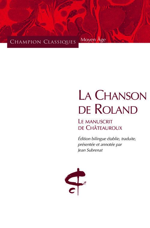 LA CHANSON DE ROLAND. LE MANUSCRIT DE CHATEAUROUX