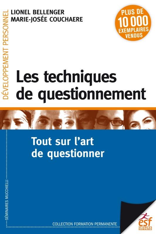 LES TECHNIQUES DE QUESTIONNEMENT NED