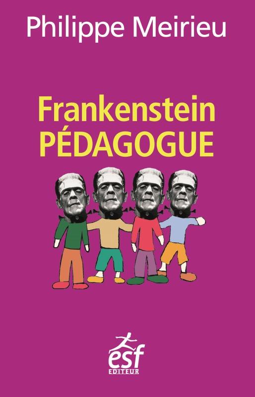 FRANKENSTEIN PEDAGOGUE