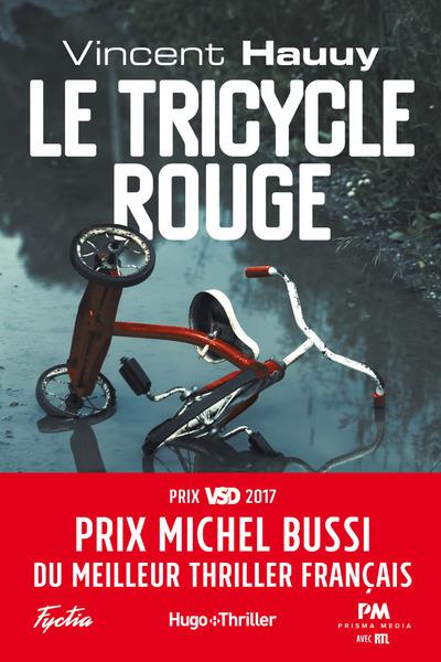 LE TRICYCLE ROUGE - PRIX MICHEL BUSSI DU MEILLEUR THRILLER FRANCAIS