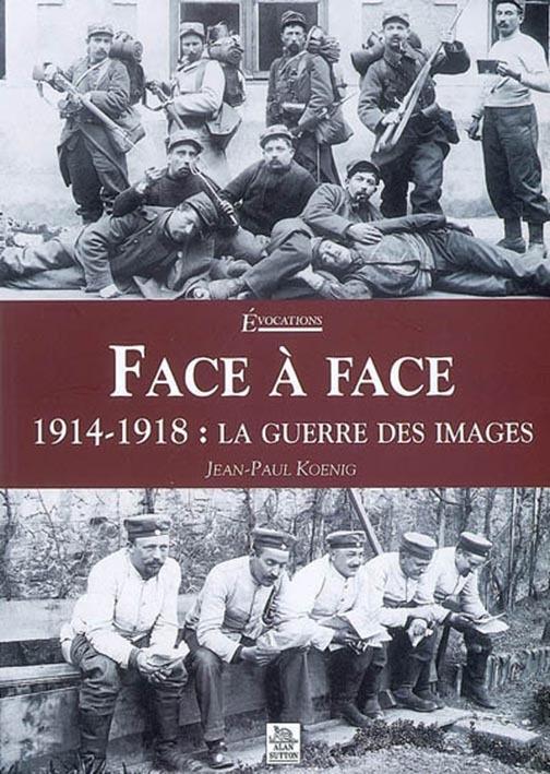 FACE A FACE - 1914-1918