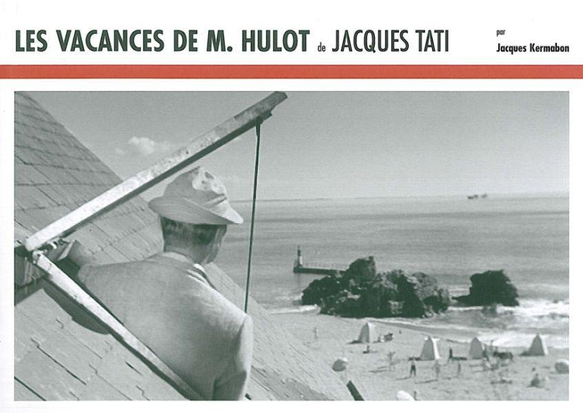 VACANCES DE M.HULOT DE JACQUES TATI (LES)