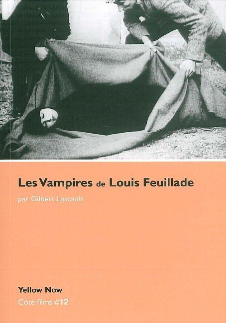 VAMPIRES DE LOUIS FEUILLADE (LES)