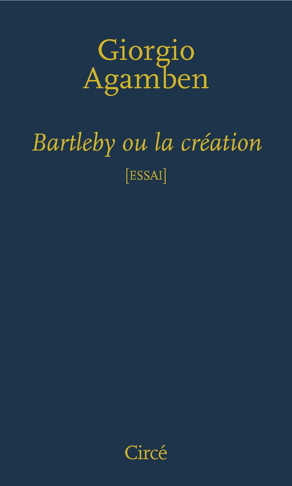 BARTLEBY OU LA CREATION