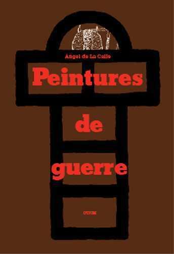 PEINTURES DE GUERRE