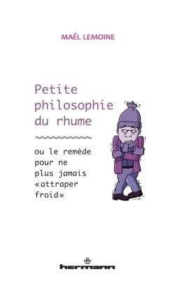 PETITE PHILOSOPHIE DU RHUME