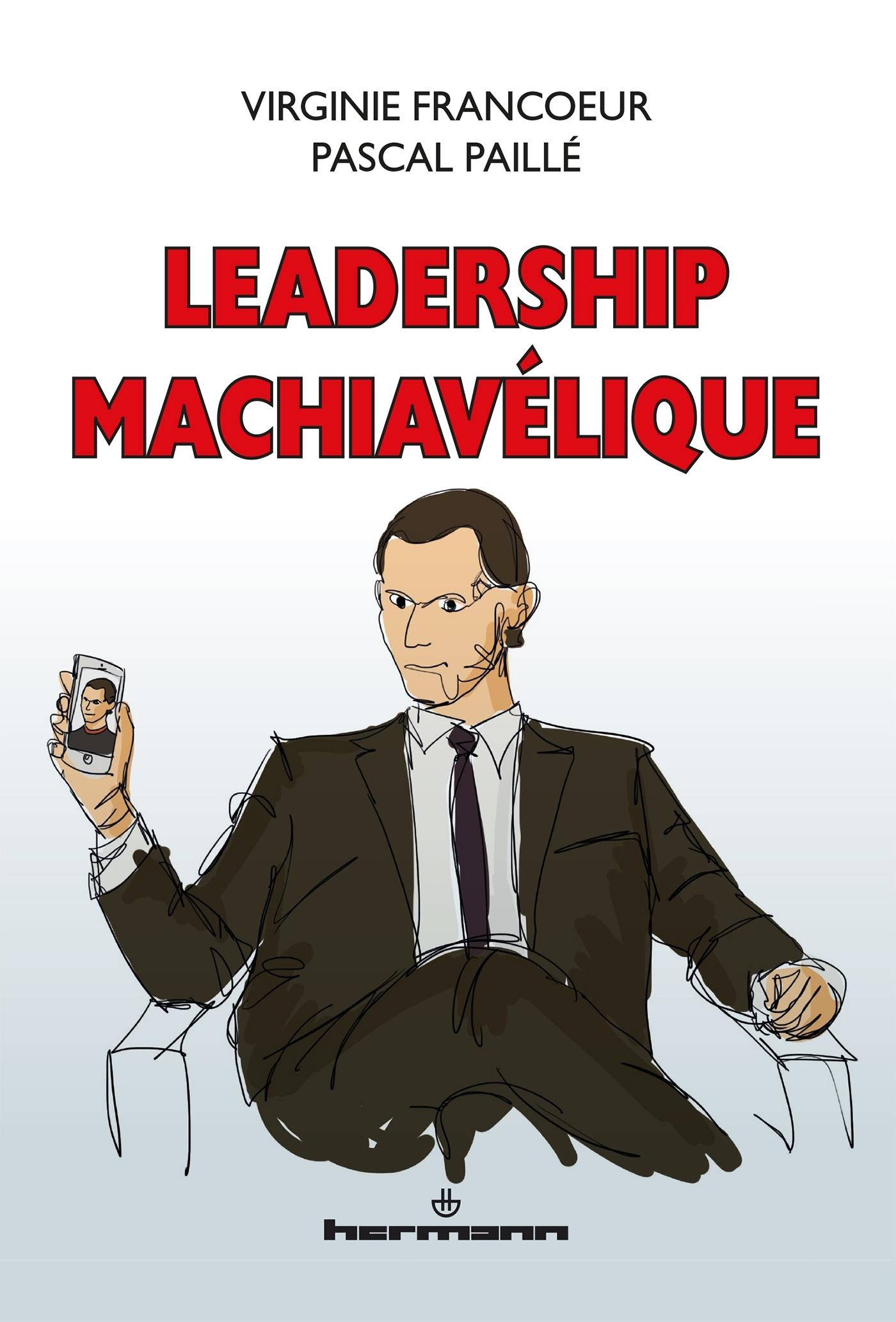 LEADERSHIP MACHIAVELIQUE