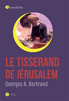 TISSERAND DE JERUSALEM (LE)