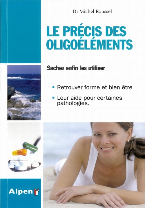 LE PRECIS DES OLIGO-ELEMENTS