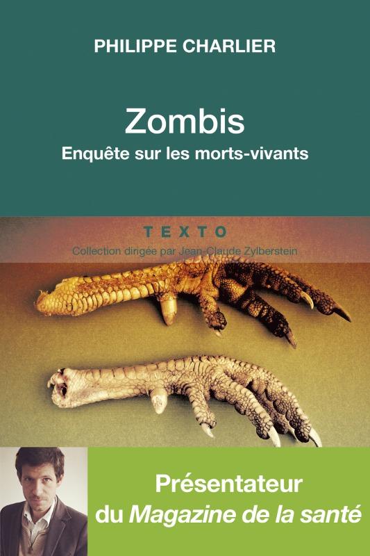 ZOMBIS ENQUETE SUR LES MORTS VIVANTS