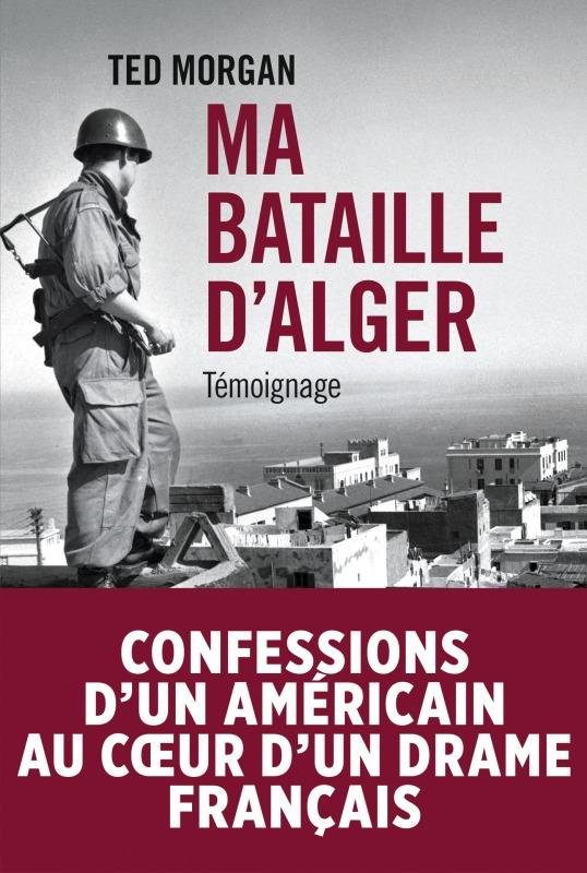 MA BATAILLE D ALGER