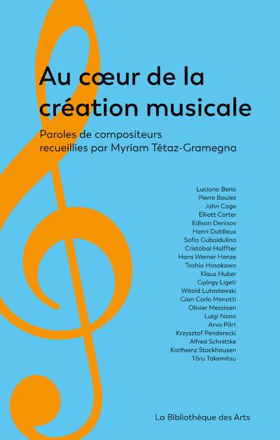 AU COEUR DE LA CREATION MUSICALE