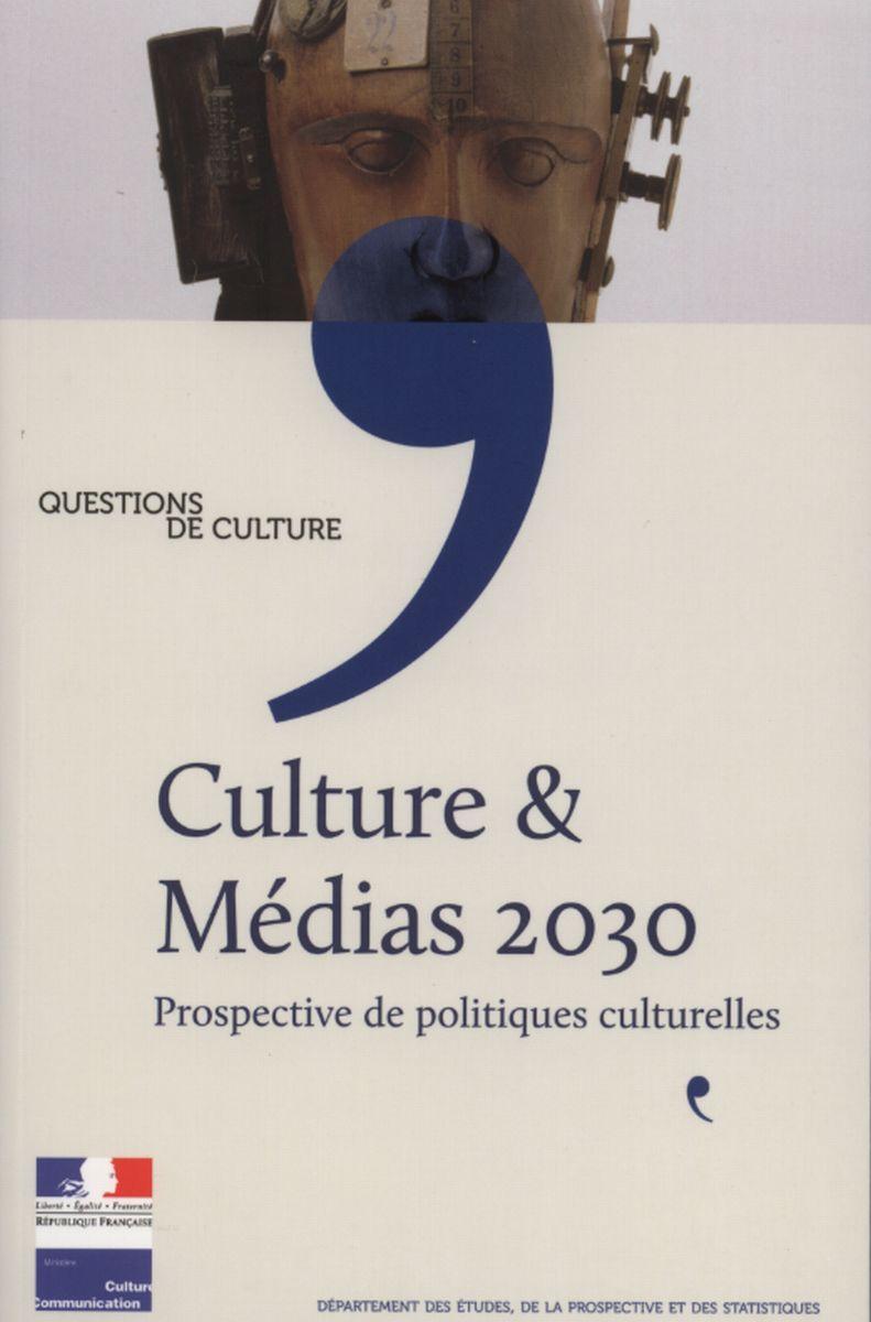 CULTURE ET MEDIAS 2030