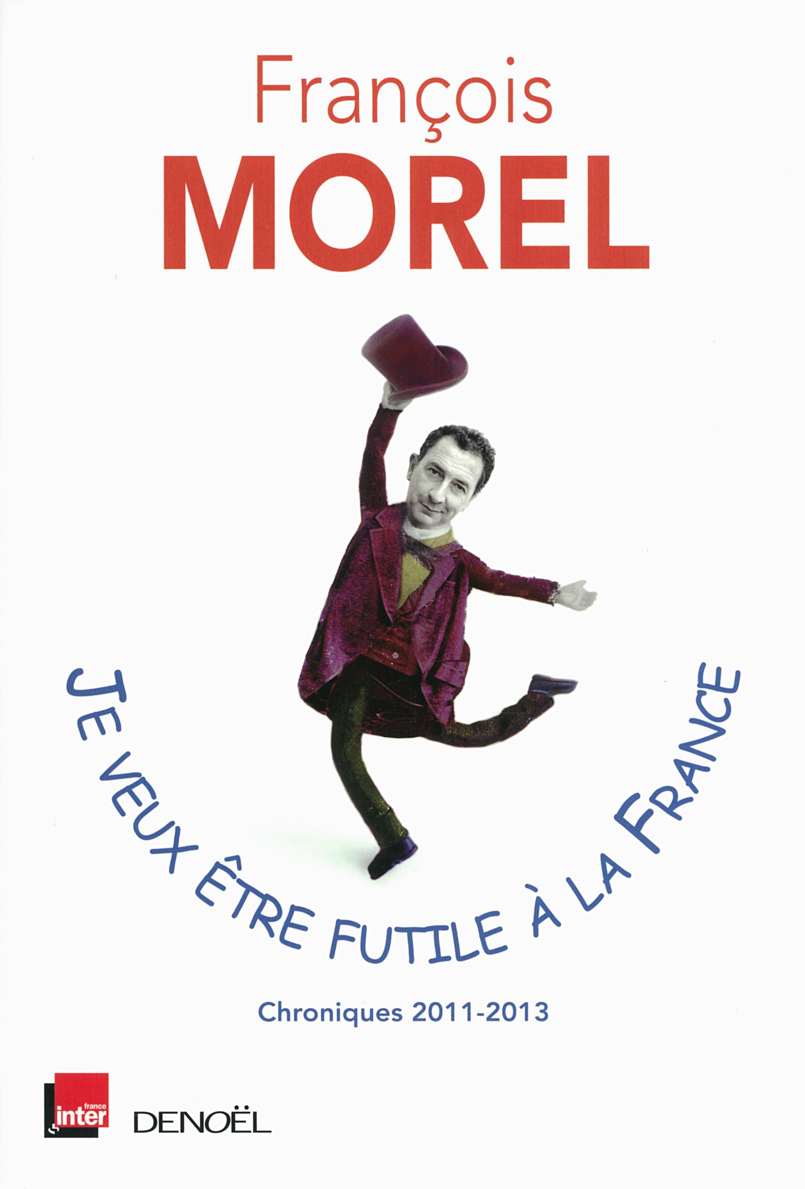 JE VEUX ETRE FUTILE A LA FRANCE