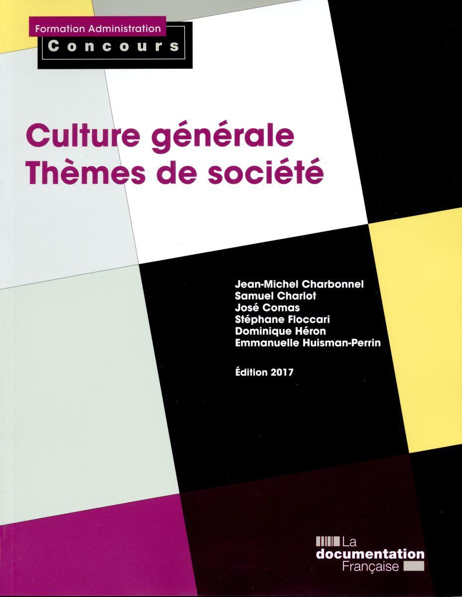 CULTURE GENERALE THEMES DE SOCIETE EDITION 2017