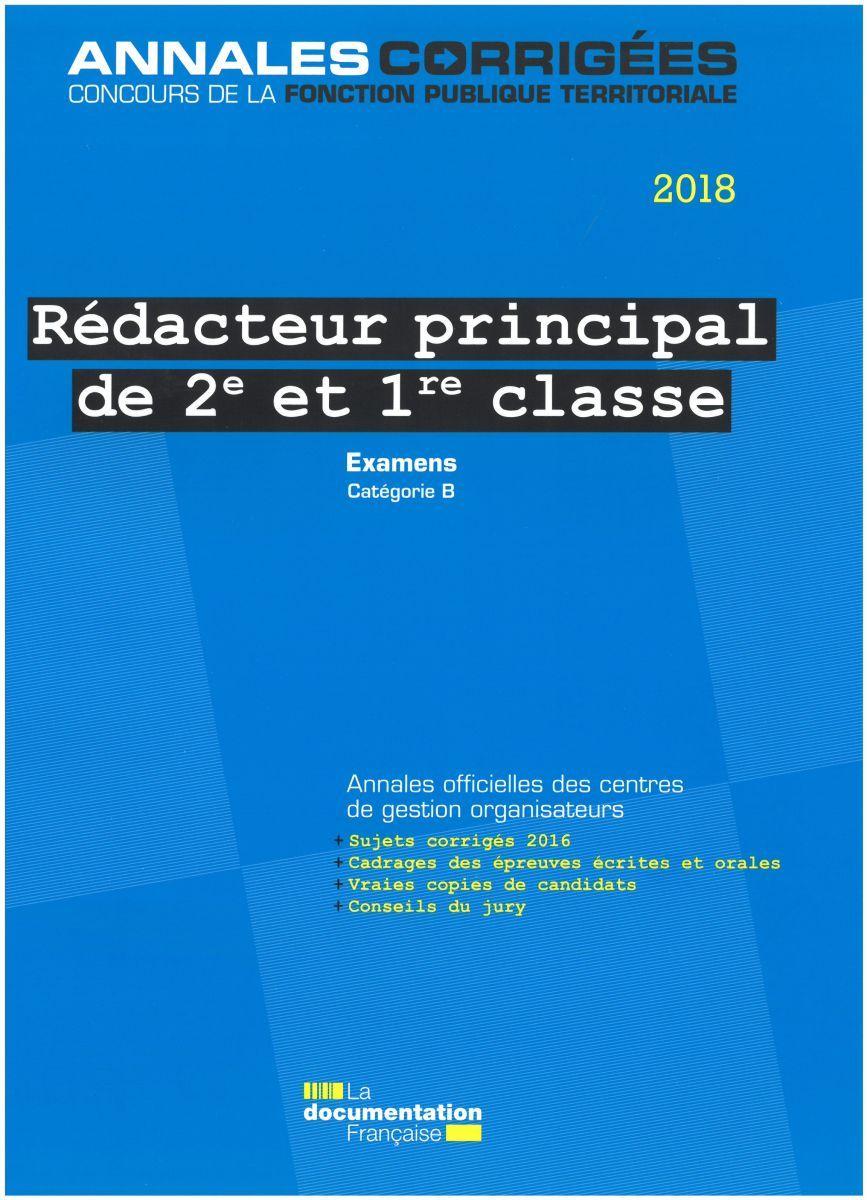 REDACTEUR PRINCIPAL DE 2E ET 1RE CLASSE 2018. EXAMENS PROFESSIONNELS