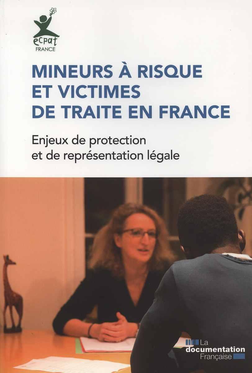 MINEURS A RISQUE ET VICTIMES DE TRAITE EN FRANCE