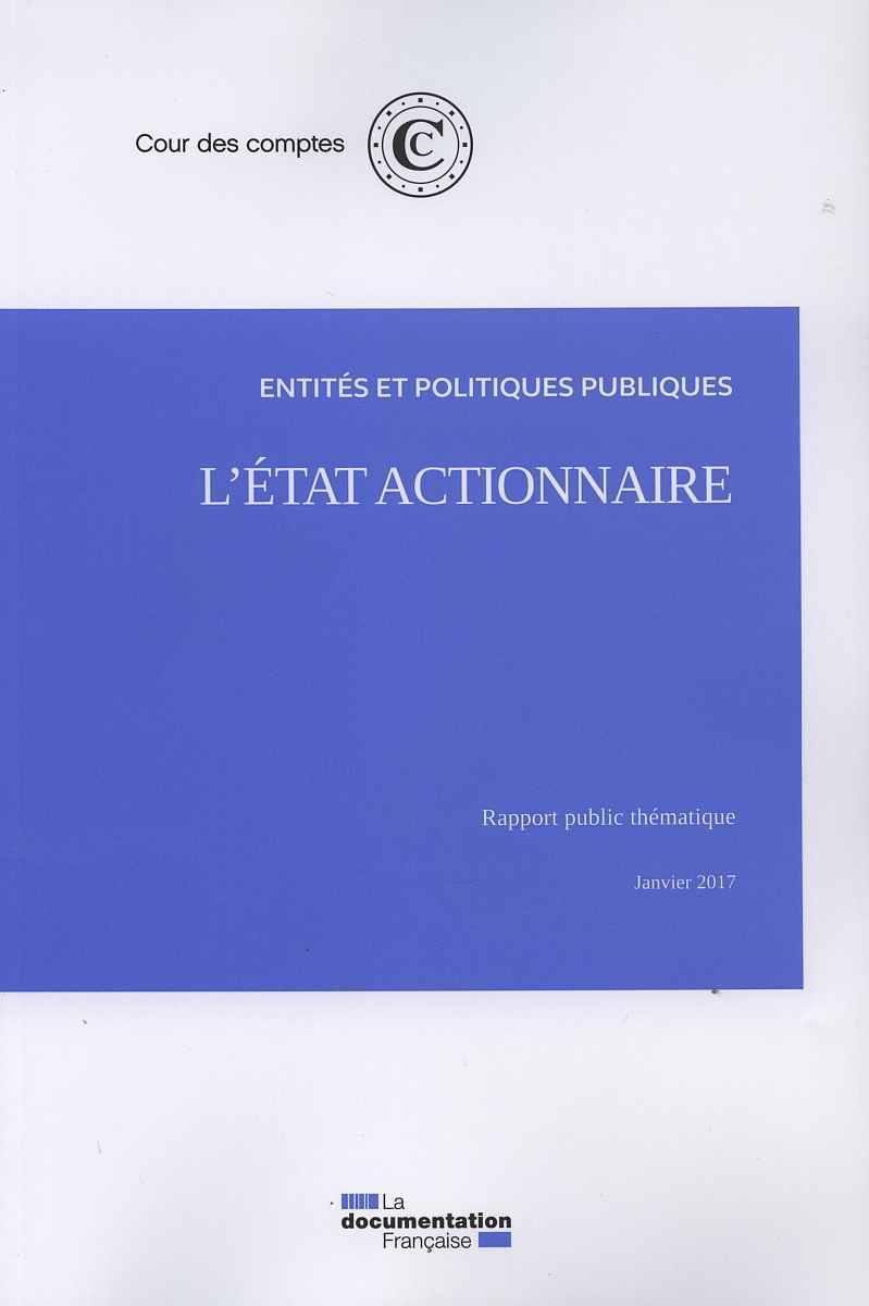L'ETAT ACTIONNAIRE JANVIER 2017