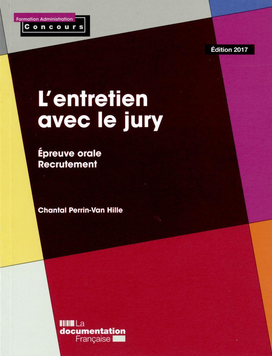 L'ENTRETIEN AVEC LE JURY-EPREUVE ORALE-RECRUTEMENT