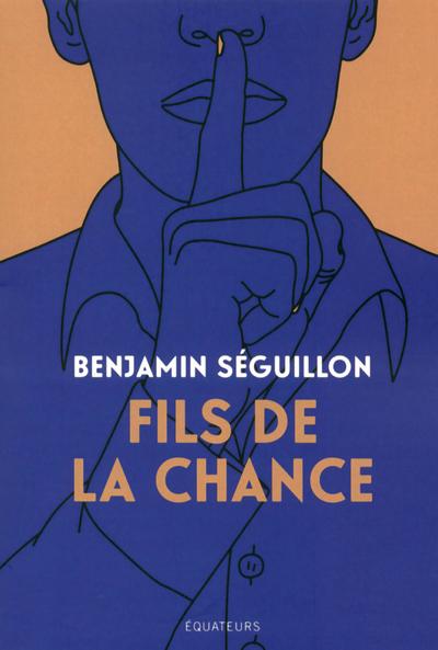 FILS DE LA CHANCE